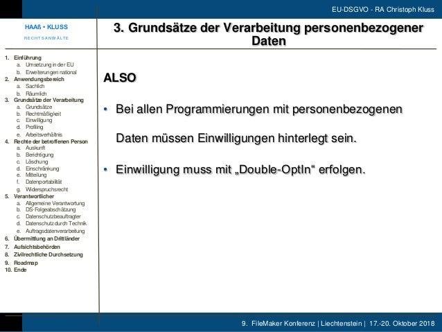 9. FileMaker Konferenz | Liechtenstein | 17.-20. Oktober 2018 EU-DSGVO - RA Christoph Kluss ALSO • Bei allen Programmierun...