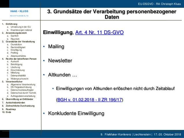 9. FileMaker Konferenz | Liechtenstein | 17.-20. Oktober 2018 EU-DSGVO - RA Christoph Kluss Einwilligung, Art. 4 Nr. 11 DS...