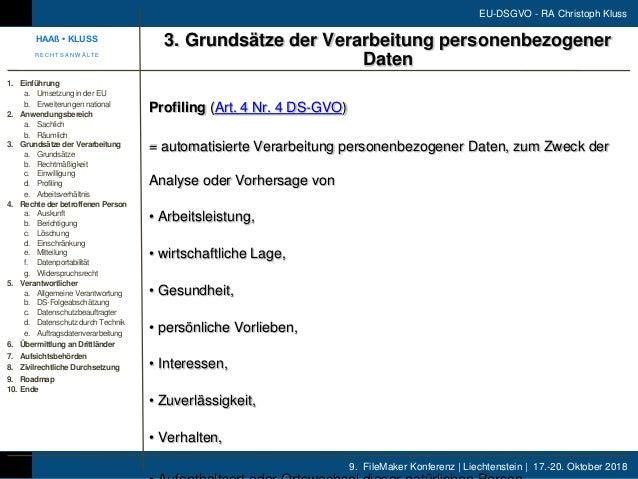 9. FileMaker Konferenz | Liechtenstein | 17.-20. Oktober 2018 EU-DSGVO - RA Christoph Kluss Profiling (Art. 4 Nr. 4 DS-GVO...