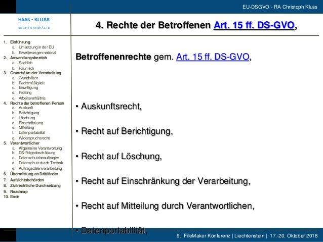 9. FileMaker Konferenz | Liechtenstein | 17.-20. Oktober 2018 EU-DSGVO - RA Christoph Kluss Betroffenenrechte gem. Art. 15...