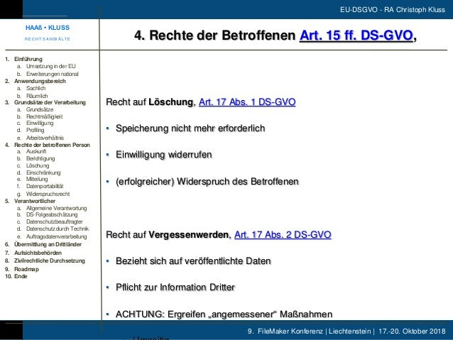 9. FileMaker Konferenz | Liechtenstein | 17.-20. Oktober 2018 EU-DSGVO - RA Christoph Kluss Recht auf Löschung, Art. 17 Ab...