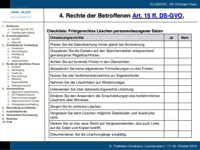9. FileMaker Konferenz | Liechtenstein | 17.-20. Oktober 2018 EU-DSGVO - RA Christoph Kluss Checkliste: Fristgerechtes Lös...