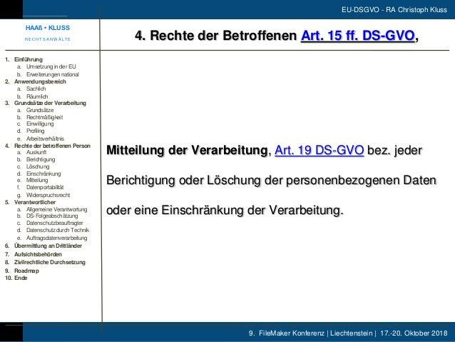 9. FileMaker Konferenz | Liechtenstein | 17.-20. Oktober 2018 EU-DSGVO - RA Christoph Kluss Mitteilung der Verarbeitung, A...