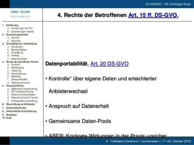 9. FileMaker Konferenz | Liechtenstein | 17.-20. Oktober 2018 EU-DSGVO - RA Christoph Kluss Datenportabilität, Art. 20 DS-...