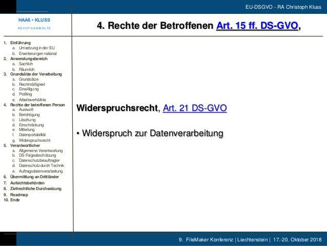 9. FileMaker Konferenz | Liechtenstein | 17.-20. Oktober 2018 EU-DSGVO - RA Christoph Kluss Widerspruchsrecht, Art. 21 DS-...