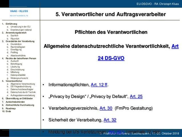 9. FileMaker Konferenz | Liechtenstein | 17.-20. Oktober 2018 EU-DSGVO - RA Christoph Kluss Pflichten des Verantwortlichen...