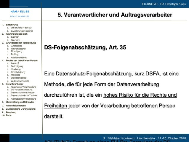 9. FileMaker Konferenz | Liechtenstein | 17.-20. Oktober 2018 EU-DSGVO - RA Christoph Kluss DS-Folgenabschätzung, Art. 35 ...
