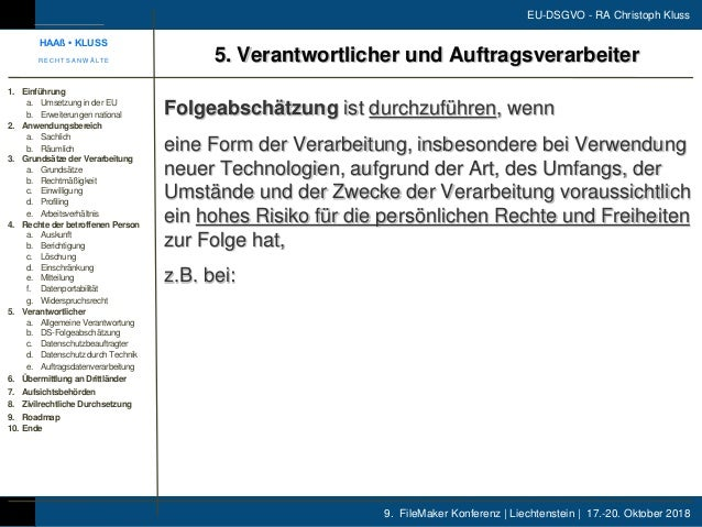 9. FileMaker Konferenz | Liechtenstein | 17.-20. Oktober 2018 EU-DSGVO - RA Christoph Kluss Folgeabschätzung ist durchzufü...