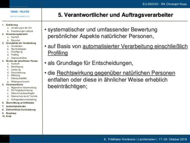 9. FileMaker Konferenz | Liechtenstein | 17.-20. Oktober 2018 EU-DSGVO - RA Christoph Kluss • systematischer und umfassend...