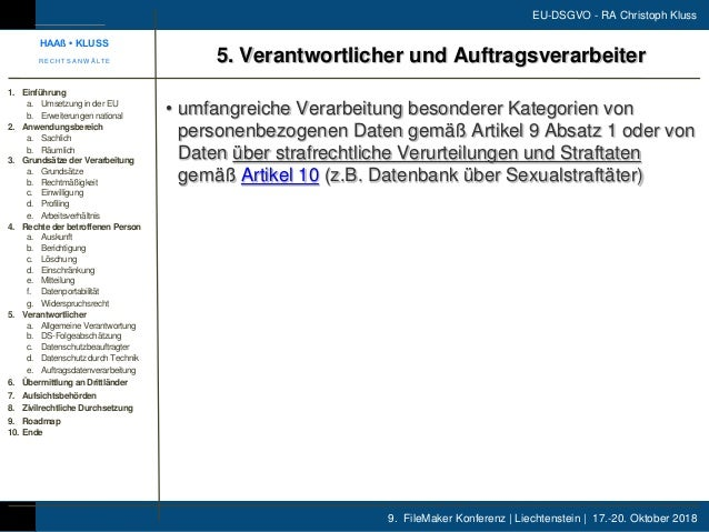 9. FileMaker Konferenz | Liechtenstein | 17.-20. Oktober 2018 EU-DSGVO - RA Christoph Kluss • umfangreiche Verarbeitung be...