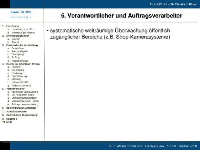 9. FileMaker Konferenz | Liechtenstein | 17.-20. Oktober 2018 EU-DSGVO - RA Christoph Kluss • systematische weiträumige Üb...