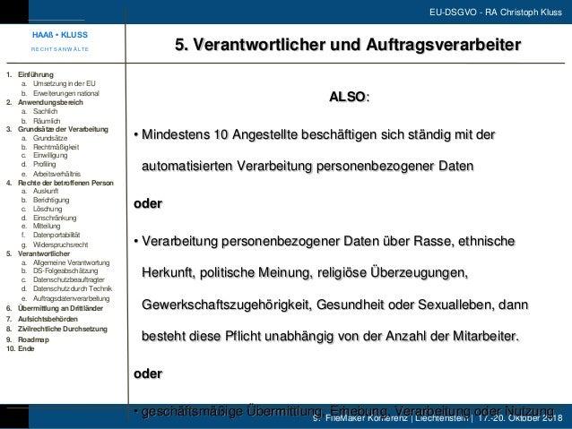 9. FileMaker Konferenz | Liechtenstein | 17.-20. Oktober 2018 EU-DSGVO - RA Christoph Kluss ALSO: • Mindestens 10 Angestel...