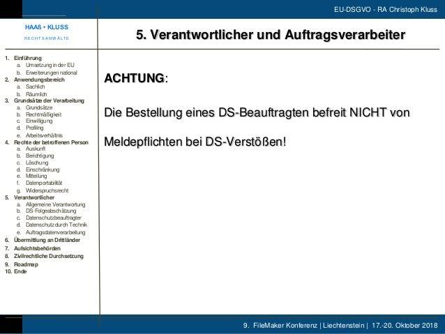 9. FileMaker Konferenz | Liechtenstein | 17.-20. Oktober 2018 EU-DSGVO - RA Christoph Kluss ACHTUNG: Die Bestellung eines ...