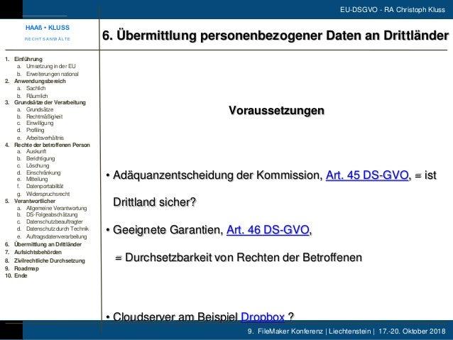 9. FileMaker Konferenz | Liechtenstein | 17.-20. Oktober 2018 EU-DSGVO - RA Christoph Kluss Voraussetzungen • Adäquanzents...