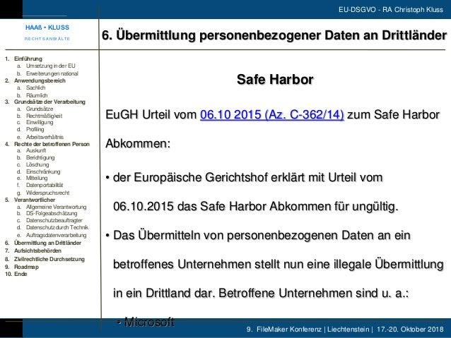 9. FileMaker Konferenz | Liechtenstein | 17.-20. Oktober 2018 EU-DSGVO - RA Christoph Kluss Safe Harbor EuGH Urteil vom 06...