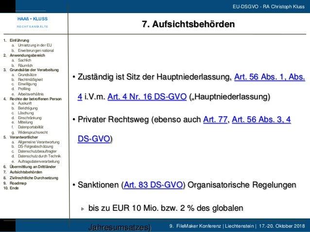9. FileMaker Konferenz | Liechtenstein | 17.-20. Oktober 2018 EU-DSGVO - RA Christoph Kluss • Zuständig ist Sitz der Haupt...