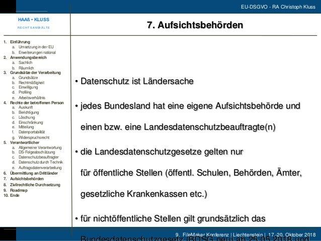 9. FileMaker Konferenz | Liechtenstein | 17.-20. Oktober 2018 EU-DSGVO - RA Christoph Kluss • Datenschutz ist Ländersache ...