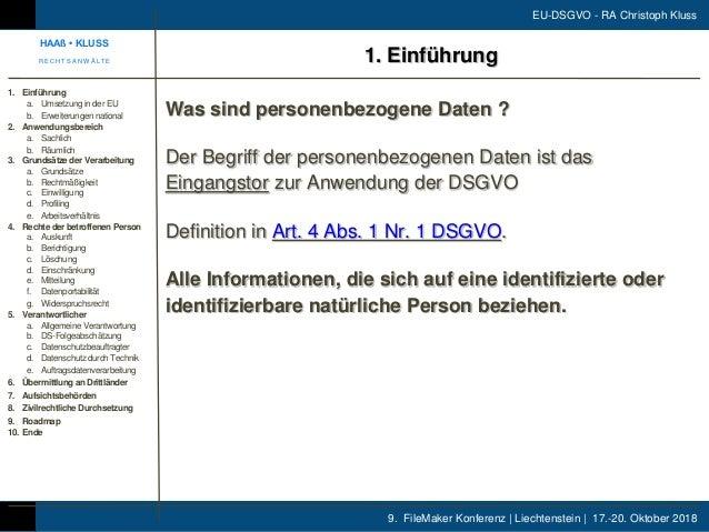 9. FileMaker Konferenz | Liechtenstein | 17.-20. Oktober 2018 EU-DSGVO - RA Christoph Kluss Was sind personenbezogene Date...