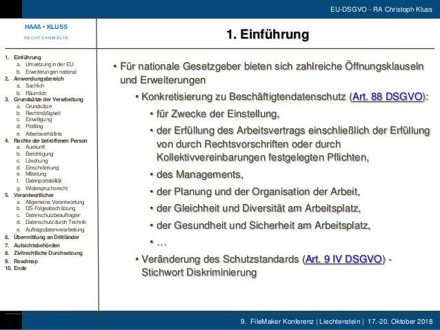 9. FileMaker Konferenz | Liechtenstein | 17.-20. Oktober 2018 EU-DSGVO - RA Christoph Kluss • Für nationale Gesetzgeber bi...