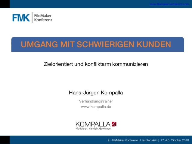 9. FileMaker Konferenz | Liechtenstein | 17.-20. Oktober 2018 www.filemaker-konferenz.com Zielorientiert und konfliktarm k...