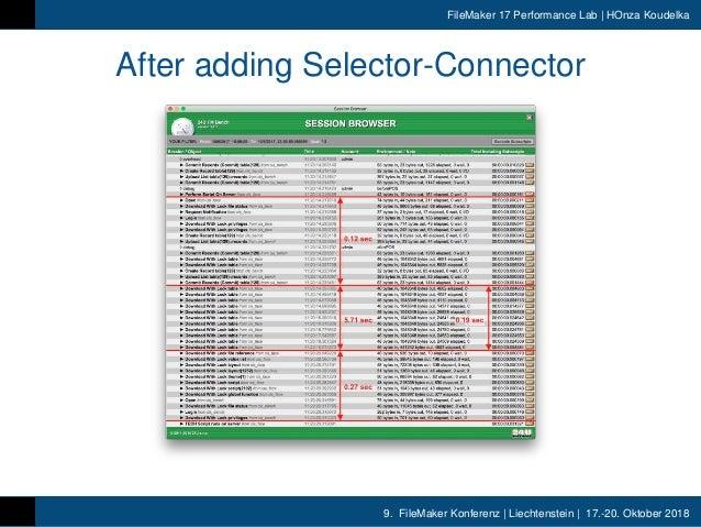 9. FileMaker Konferenz | Liechtenstein | 17.-20. Oktober 2018 FileMaker 17 Performance Lab | HOnza Koudelka After adding S...