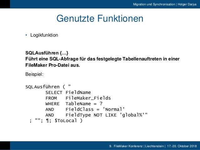 9. FileMaker Konferenz | Liechtenstein | 17.-20. Oktober 2018 Migration und Synchronisation | Holger Darjus Genutzte Funkt...