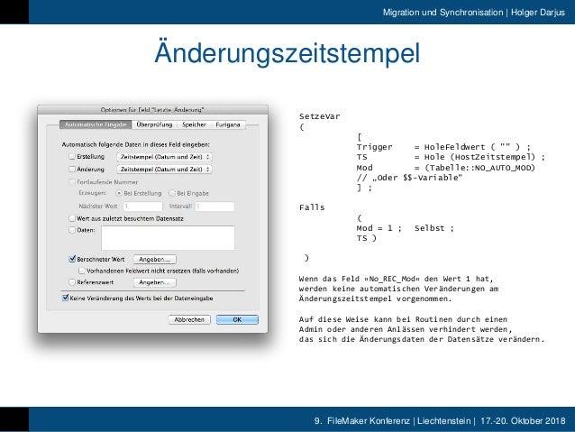 9. FileMaker Konferenz | Liechtenstein | 17.-20. Oktober 2018 Migration und Synchronisation | Holger Darjus Änderungszeits...
