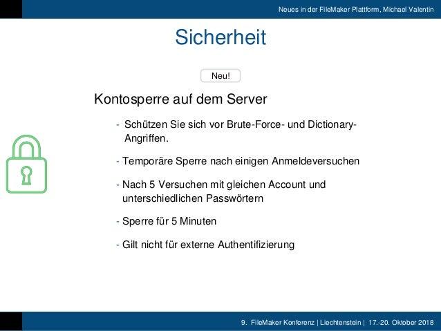 9. FileMaker Konferenz   Liechtenstein   17.-20. Oktober 2018 Neues in der FileMaker Plattform, Michael Valentin Sicherhei...
