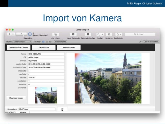 9. FileMaker Konferenz | Liechtenstein | 17.-20. Oktober 2018 MBS Plugin, Christian Schmitz Import von Kamera