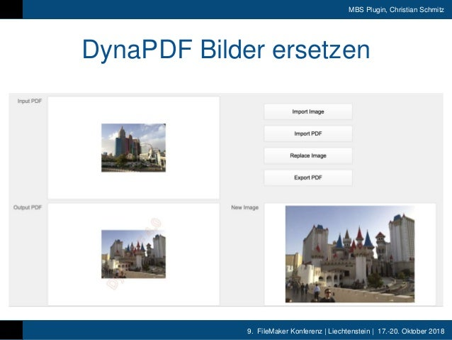 9. FileMaker Konferenz | Liechtenstein | 17.-20. Oktober 2018 MBS Plugin, Christian Schmitz DynaPDF Bilder ersetzen