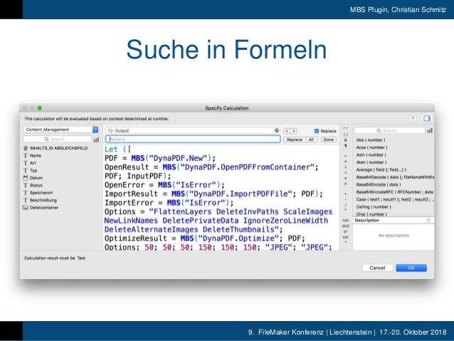 9. FileMaker Konferenz | Liechtenstein | 17.-20. Oktober 2018 MBS Plugin, Christian Schmitz Suche in Formeln
