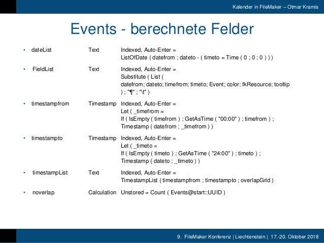 9. FileMaker Konferenz | Liechtenstein | 17.-20. Oktober 2018 Kalender in FileMaker – Otmar Kramis Events - berechnete Fel...