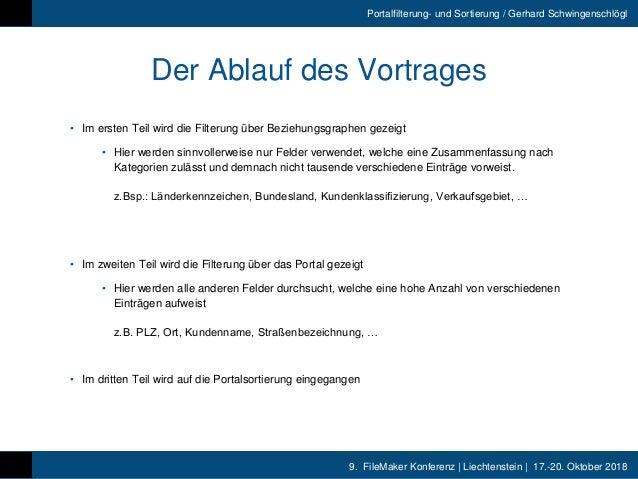 9. FileMaker Konferenz | Liechtenstein | 17.-20. Oktober 2018 Portalfilterung- und Sortierung / Gerhard Schwingenschlögl D...