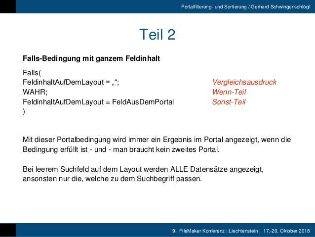 9. FileMaker Konferenz | Liechtenstein | 17.-20. Oktober 2018 Portalfilterung- und Sortierung / Gerhard Schwingenschlögl T...