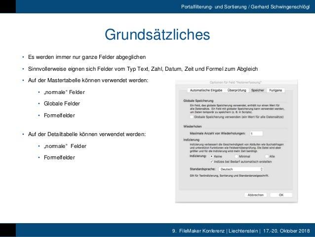 9. FileMaker Konferenz | Liechtenstein | 17.-20. Oktober 2018 Portalfilterung- und Sortierung / Gerhard Schwingenschlögl G...