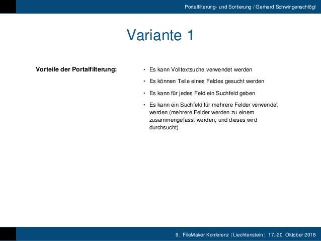 9. FileMaker Konferenz | Liechtenstein | 17.-20. Oktober 2018 Portalfilterung- und Sortierung / Gerhard Schwingenschlögl V...