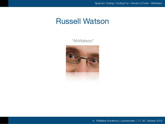 FMK2018 Spass am Coding Advent of Code - Workshop by Russell Watson Slide 3