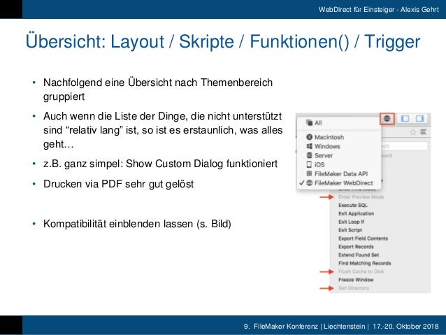 9. FileMaker Konferenz   Liechtenstein   17.-20. Oktober 2018 WebDirect für Einsteiger - Alexis Gehrt Übersicht: Layout /...