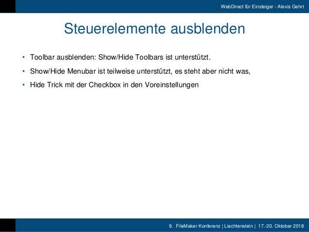 9. FileMaker Konferenz   Liechtenstein   17.-20. Oktober 2018 WebDirect für Einsteiger - Alexis Gehrt Steuerelemente ausb...