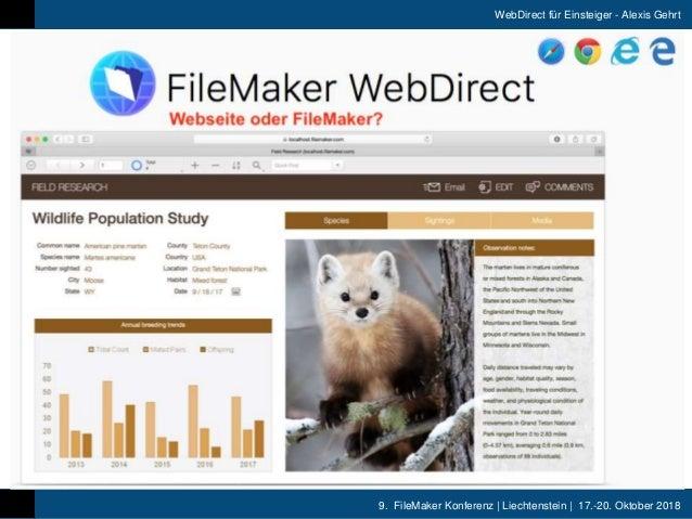9. FileMaker Konferenz   Liechtenstein   17.-20. Oktober 2018 WebDirect für Einsteiger - Alexis Gehrt