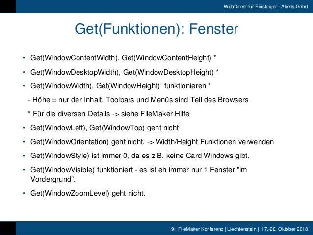 9. FileMaker Konferenz   Liechtenstein   17.-20. Oktober 2018 WebDirect für Einsteiger - Alexis Gehrt Get(Funktionen): Fe...