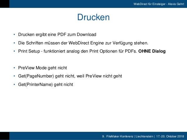 9. FileMaker Konferenz   Liechtenstein   17.-20. Oktober 2018 WebDirect für Einsteiger - Alexis Gehrt Drucken • Drucken e...
