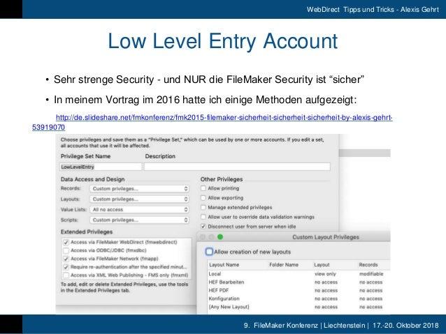 9. FileMaker Konferenz | Liechtenstein | 17.-20. Oktober 2018 WebDirect Tipps und Tricks - Alexis Gehrt Low Level Entry Ac...