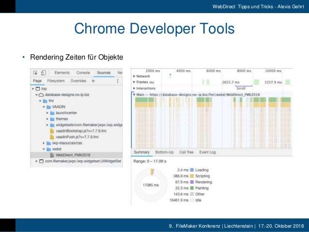 9. FileMaker Konferenz | Liechtenstein | 17.-20. Oktober 2018 WebDirect Tipps und Tricks - Alexis Gehrt Chrome Developer T...