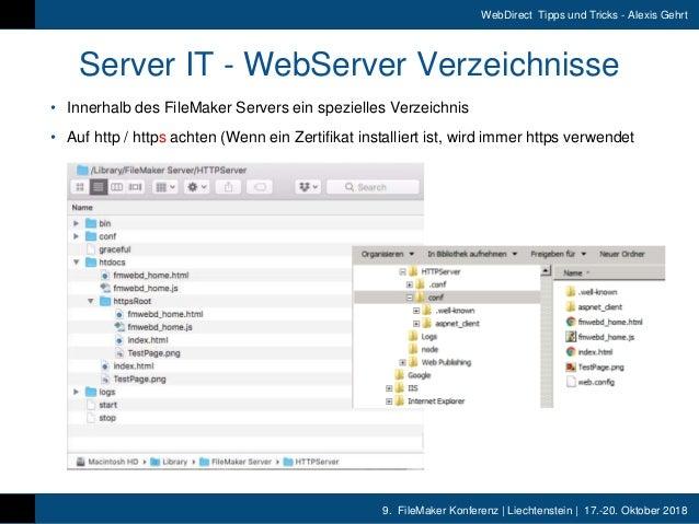 9. FileMaker Konferenz | Liechtenstein | 17.-20. Oktober 2018 WebDirect Tipps und Tricks - Alexis Gehrt Server IT - WebSer...