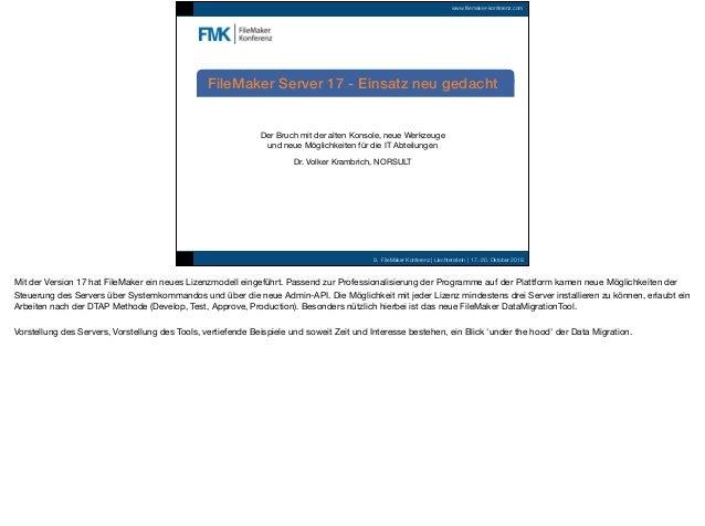 9. FileMaker Konferenz | Liechtenstein | 17.-20. Oktober 2018 www.filemaker-konferenz.com Der Bruch mit der alten Konsole,...