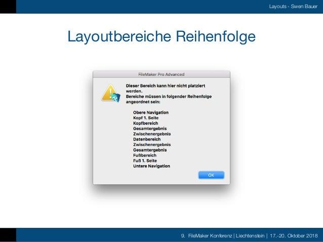 9. FileMaker Konferenz   Liechtenstein   17.-20. Oktober 2018 Layouts - Swen Bauer Layoutbereiche Reihenfolge