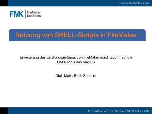 10. FileMaker Konferenz | Hamburg | 16.-19. Oktober 2019 www.filemaker-konferenz.com Erweiterung des Leistungsumfangs von ...