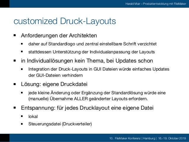 10. FileMaker Konferenz | Hamburg | 16.-19. Oktober 2019 Harald Mair – Produktentwicklung mit FileMaker customized Druck-L...