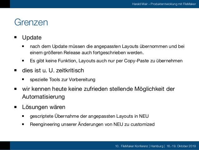 10. FileMaker Konferenz | Hamburg | 16.-19. Oktober 2019 Harald Mair – Produktentwicklung mit FileMaker Grenzen Update  na...